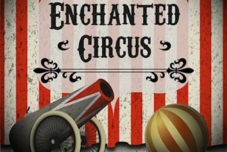 The Enchanted Circus