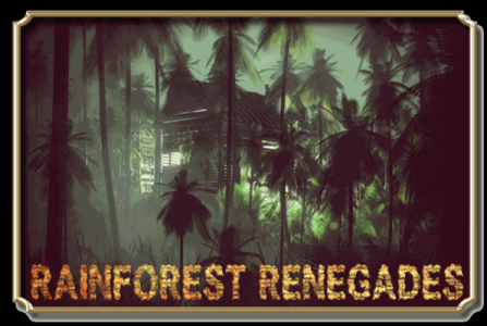 Rainforest Renegades