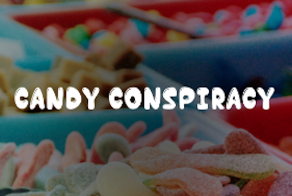 Candy Conspiracy