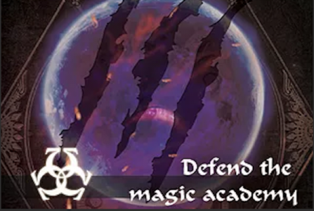 Defend the Magic Academy