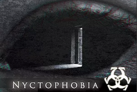 Nyctophobia: Fear of the Dark