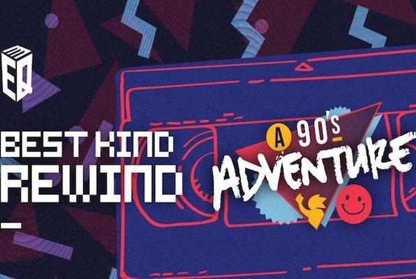 Best Kind Rewind: A 90's Adventure